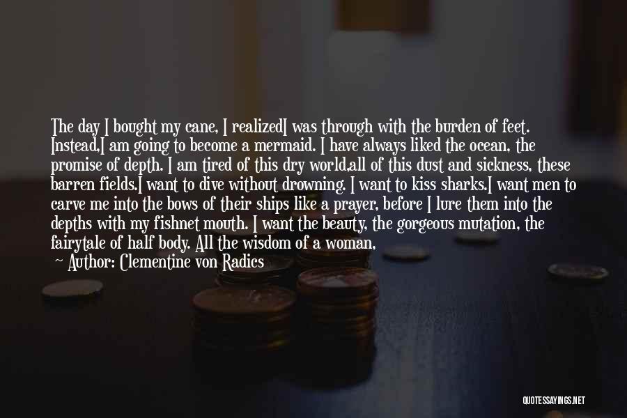 Being Gorgeous Quotes By Clementine Von Radics