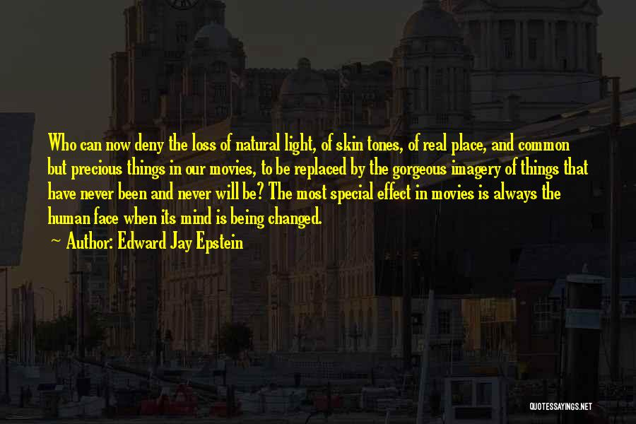 Being Gorgeous Quotes By Edward Jay Epstein