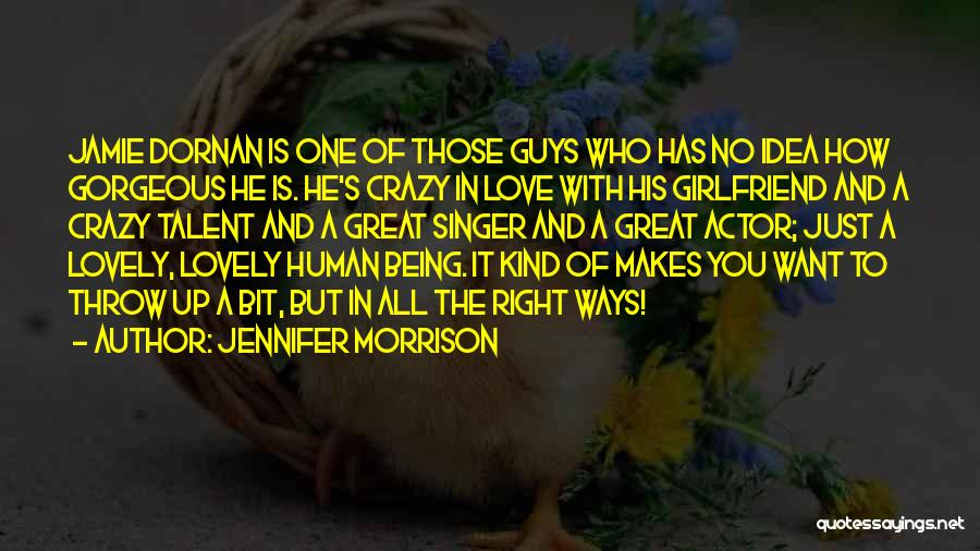 Being Gorgeous Quotes By Jennifer Morrison