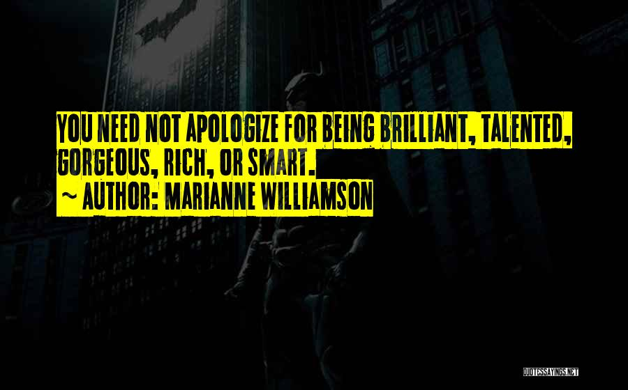 Being Gorgeous Quotes By Marianne Williamson
