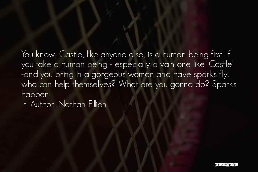 Being Gorgeous Quotes By Nathan Fillion