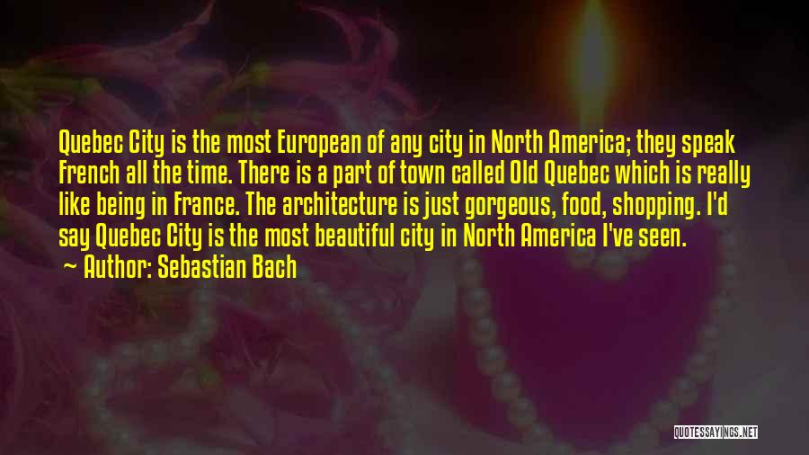 Being Gorgeous Quotes By Sebastian Bach