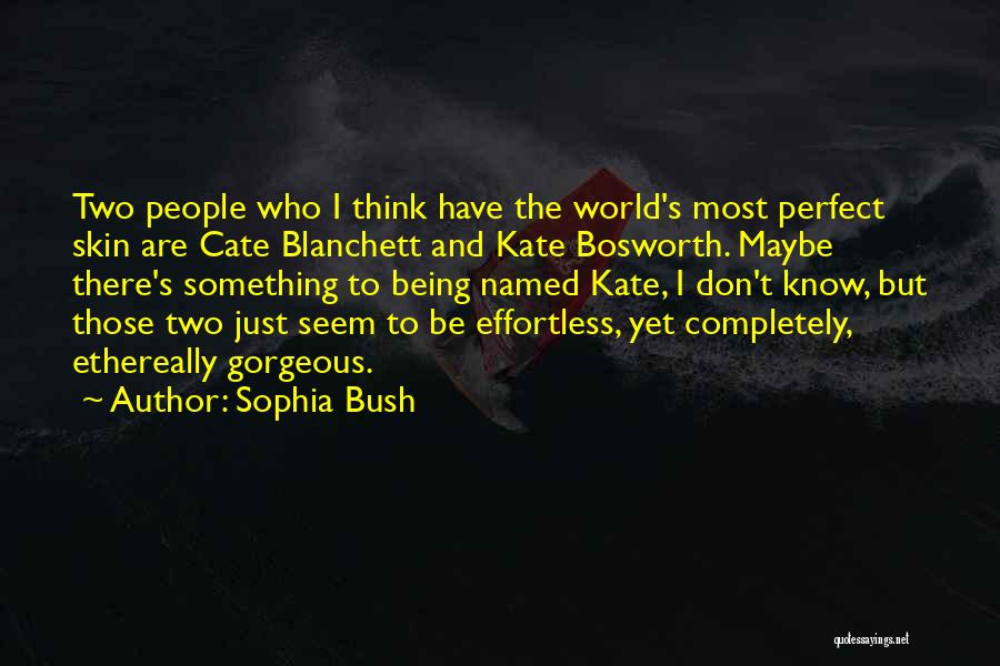 Being Gorgeous Quotes By Sophia Bush