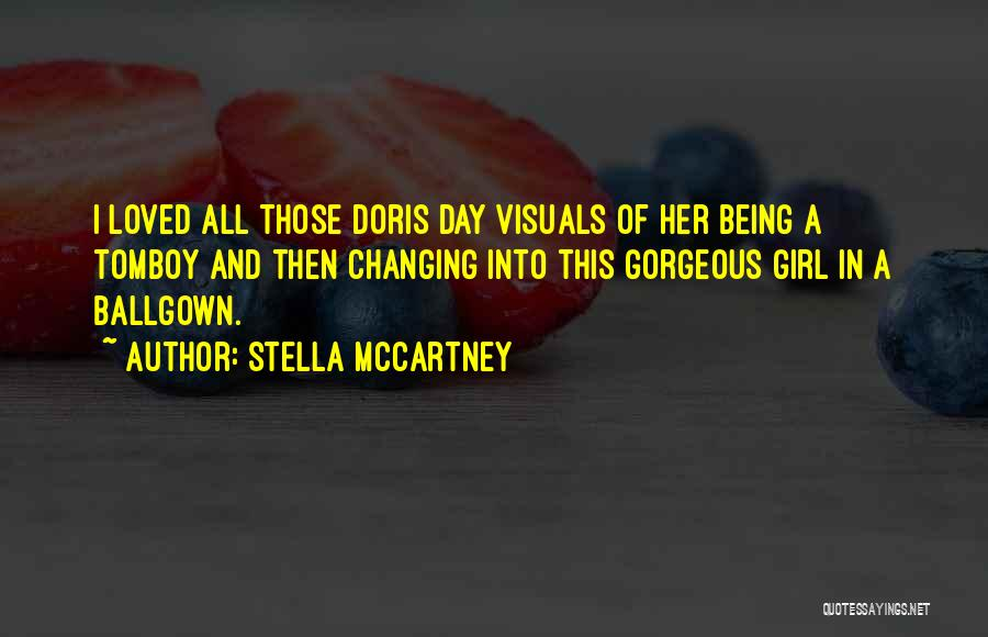 Being Gorgeous Quotes By Stella McCartney