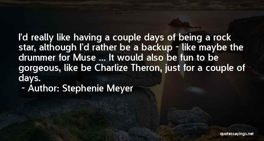 Being Gorgeous Quotes By Stephenie Meyer