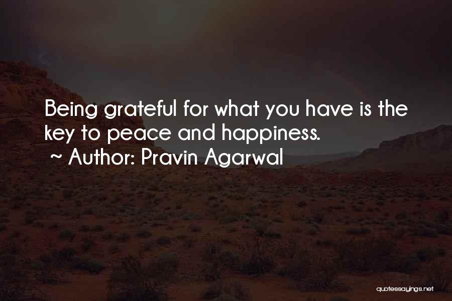 Being Grateful For The Life You Have Quotes By Pravin Agarwal