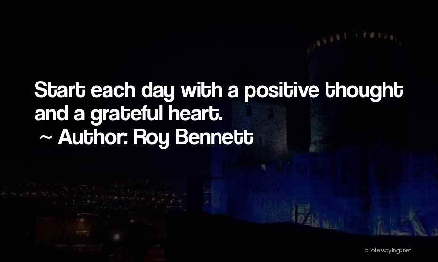 Being Grateful For The Life You Have Quotes By Roy Bennett