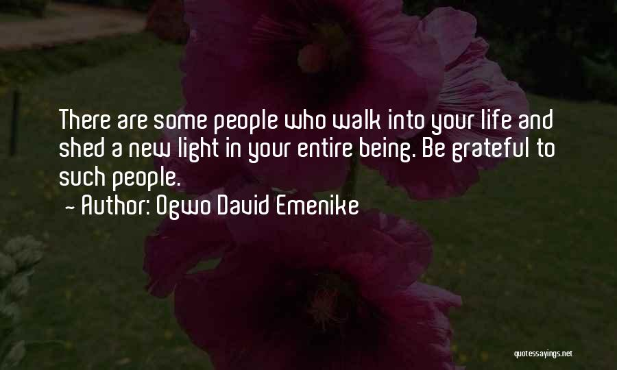 Being Grateful For Your Friends Quotes By Ogwo David Emenike