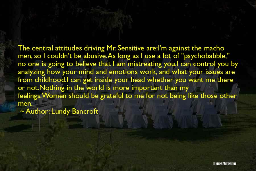 Being Grateful With What You Have Quotes By Lundy Bancroft