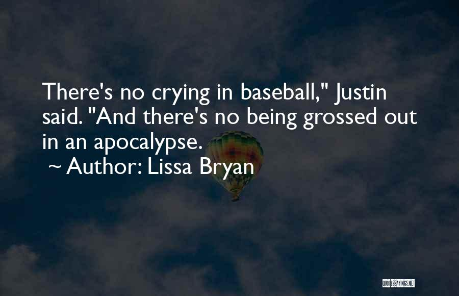 Being Grossed Out Quotes By Lissa Bryan