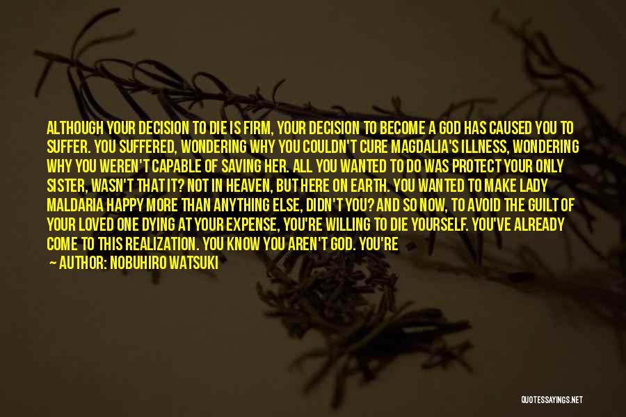 Being Happy Again Quotes By Nobuhiro Watsuki