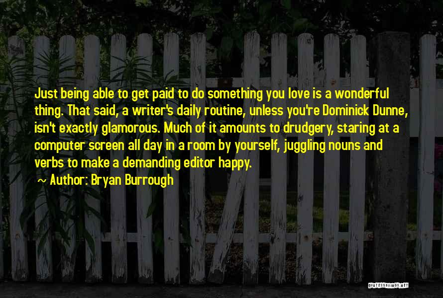 Being Happy And In Love Quotes By Bryan Burrough