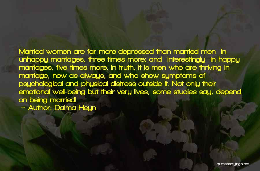 Being Happy And In Love Quotes By Dalma Heyn