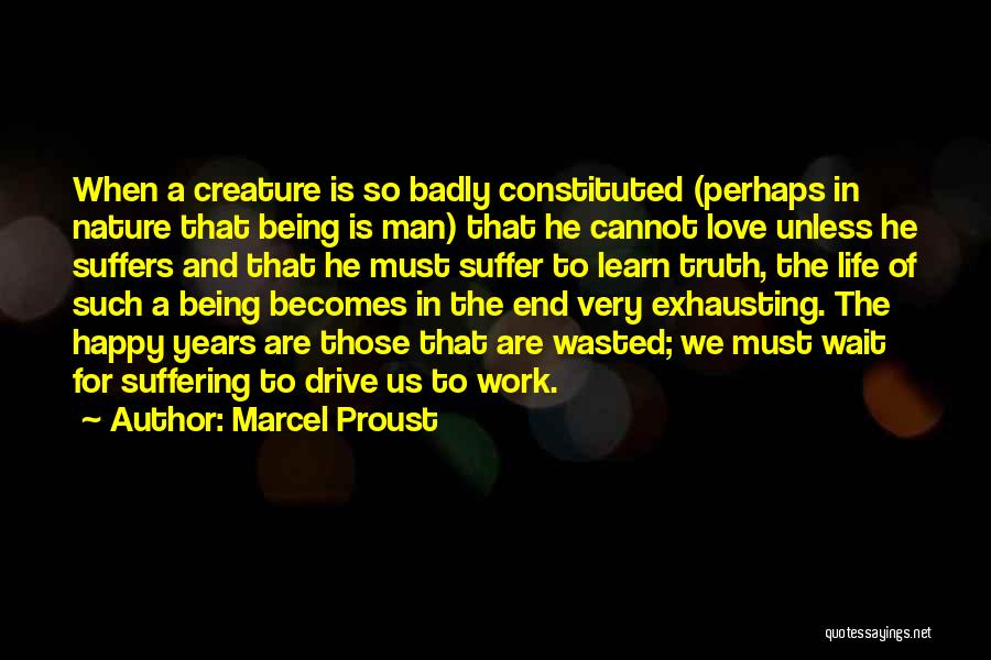 Being Happy And In Love Quotes By Marcel Proust