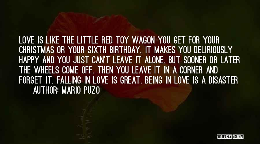 Being Happy And In Love Quotes By Mario Puzo