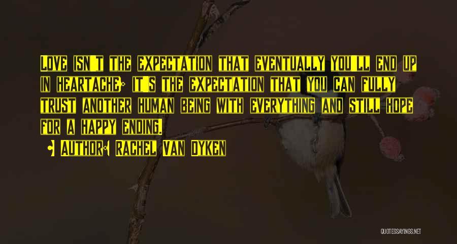 Being Happy And In Love Quotes By Rachel Van Dyken