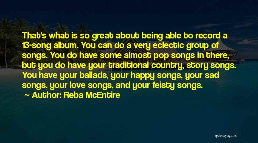 Being Happy And In Love Quotes By Reba McEntire