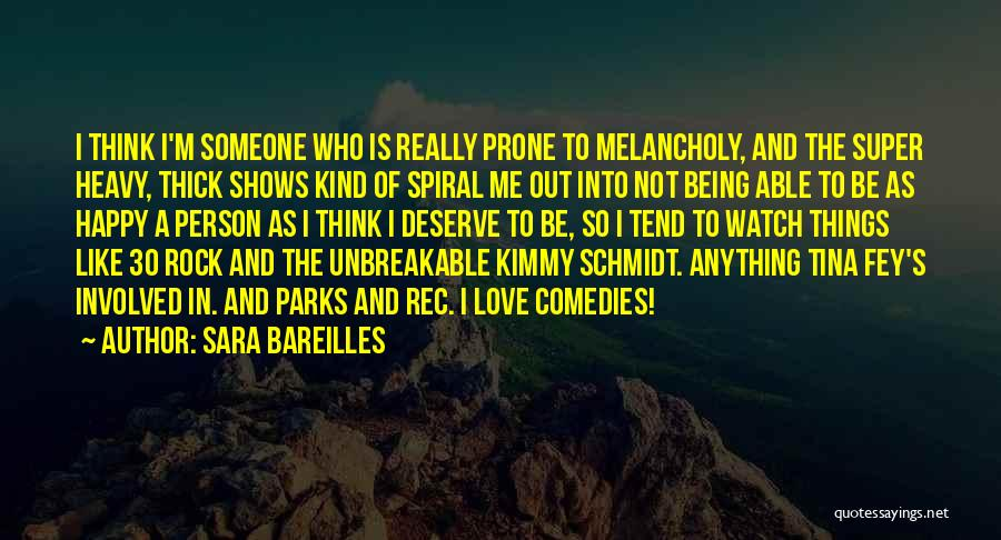 Being Happy And In Love Quotes By Sara Bareilles