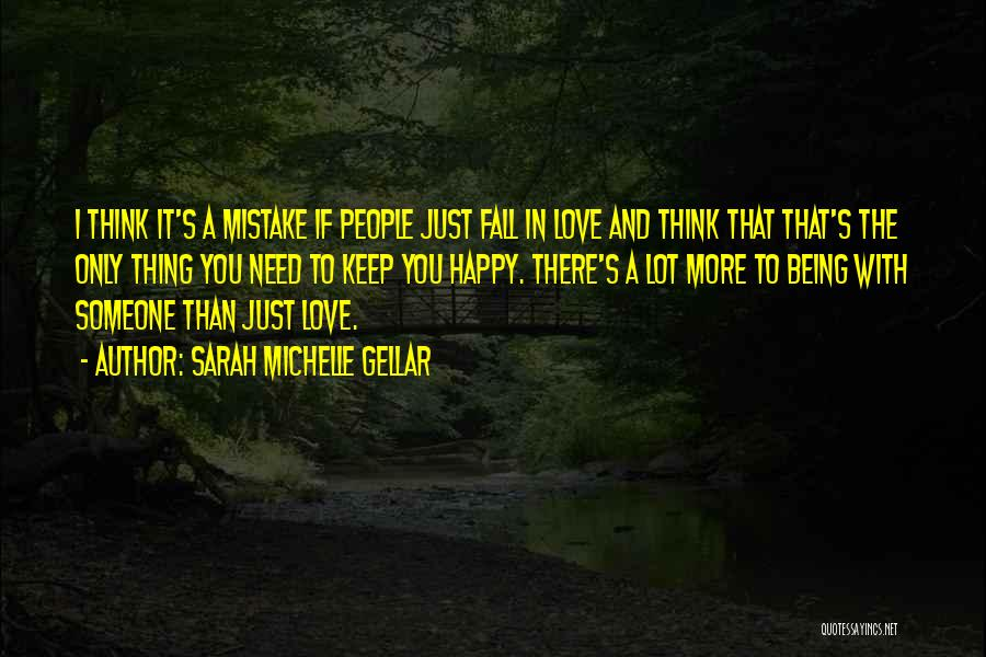 Being Happy And In Love Quotes By Sarah Michelle Gellar