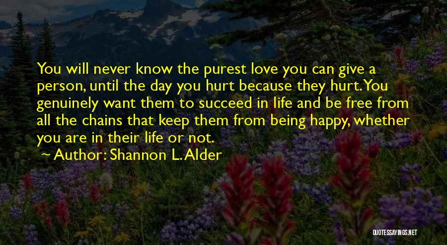 Being Happy And In Love Quotes By Shannon L. Alder