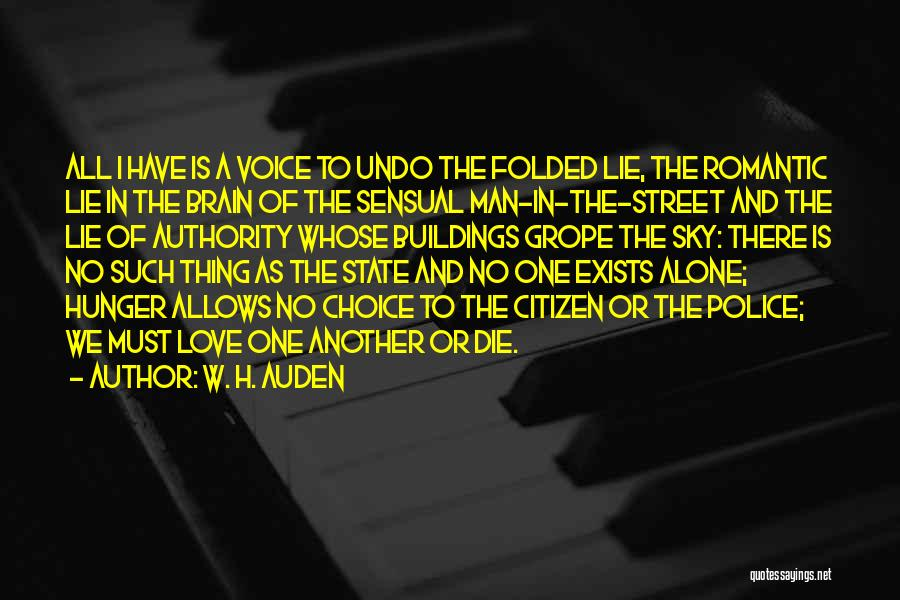 Being Happy And In Love Quotes By W. H. Auden