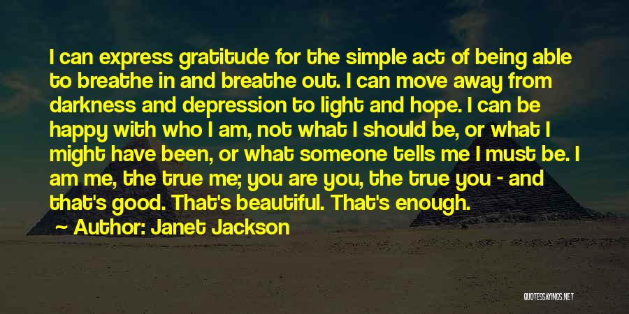 Being Happy And Moving Quotes By Janet Jackson