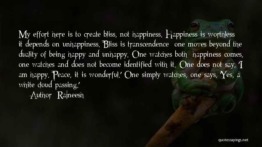 Being Happy And Moving Quotes By Rajneesh