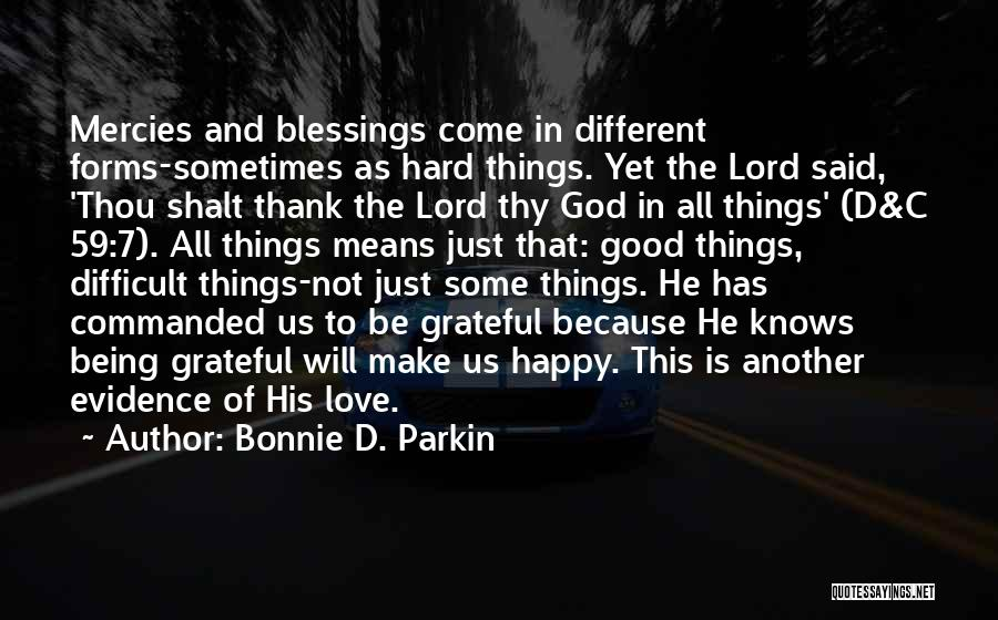 Being Happy Because Of Love Quotes By Bonnie D. Parkin