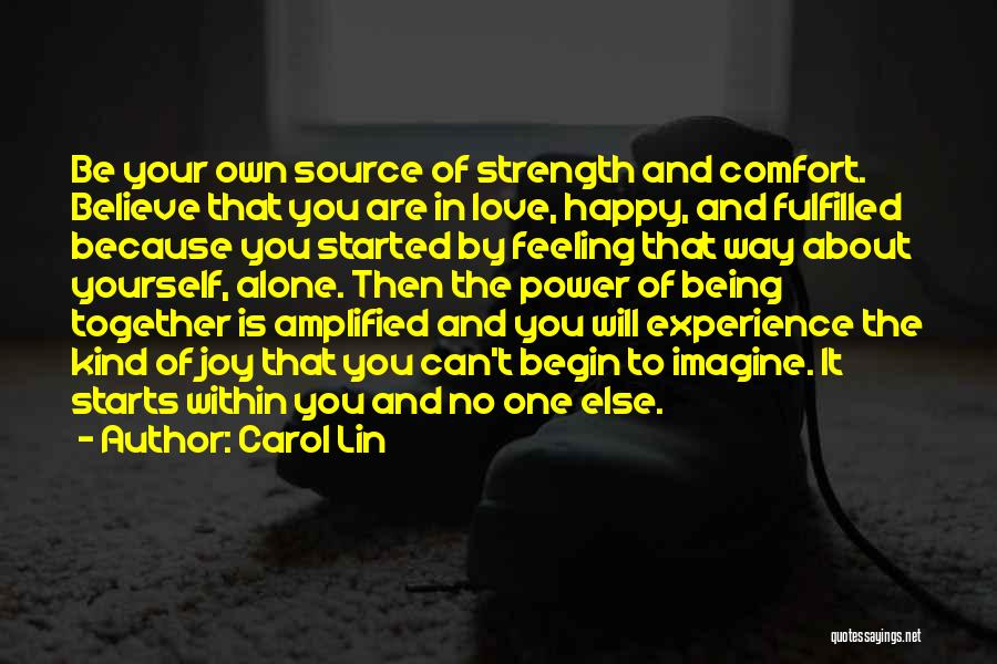 Being Happy Because Of Love Quotes By Carol Lin
