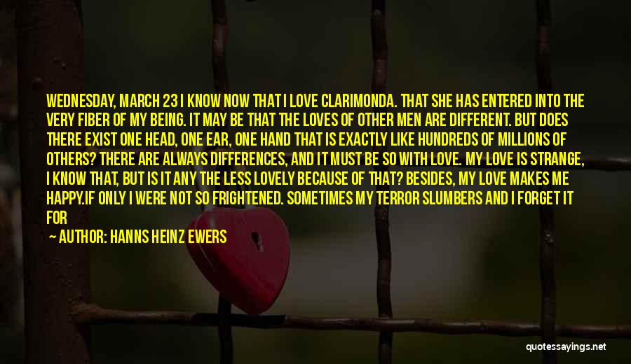 Being Happy Because Of Love Quotes By Hanns Heinz Ewers