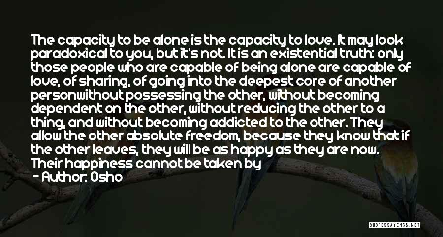 Being Happy Because Of Love Quotes By Osho