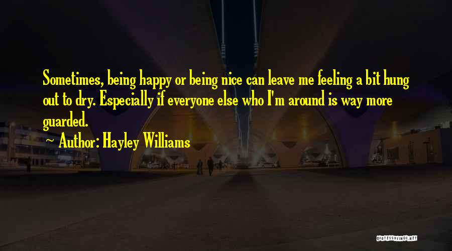 Being Happy For Someone Else Quotes By Hayley Williams