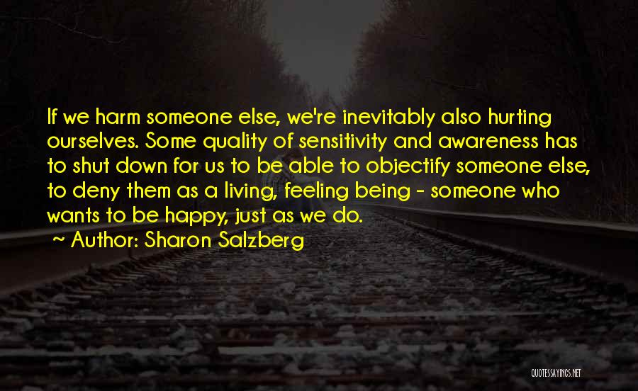 Being Happy For Someone Else Quotes By Sharon Salzberg