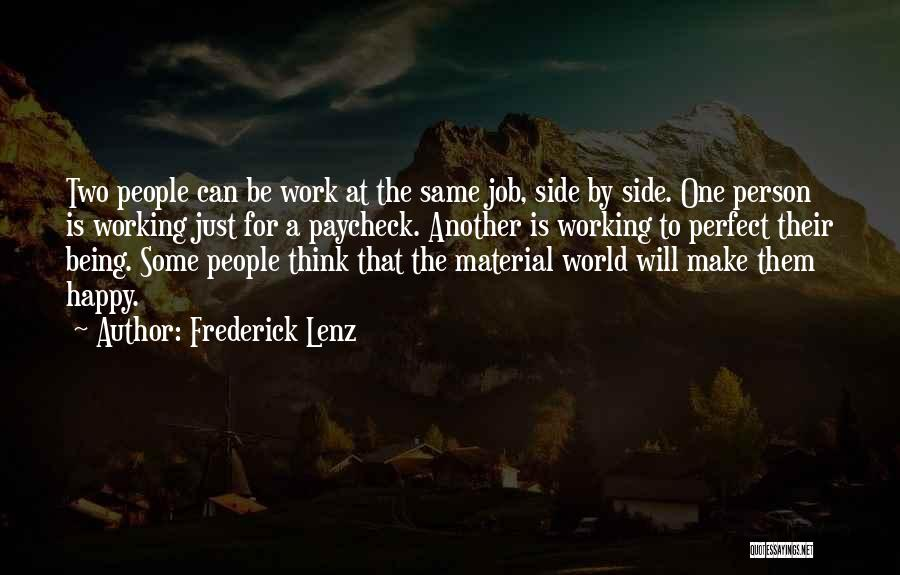 Being Happy Where You Are Quotes By Frederick Lenz
