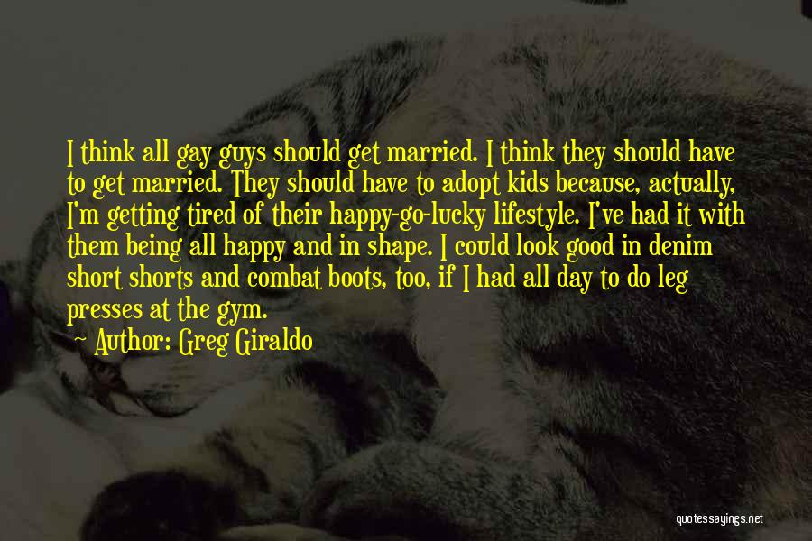 Being Happy Where You Are Quotes By Greg Giraldo