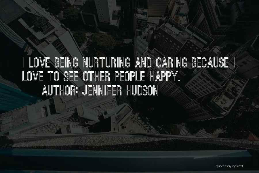 Being Happy Where You Are Quotes By Jennifer Hudson