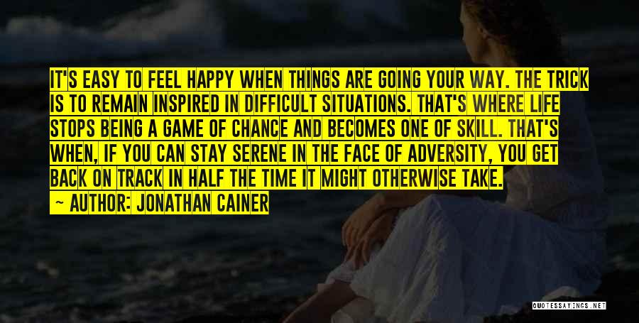 Being Happy Where You Are Quotes By Jonathan Cainer