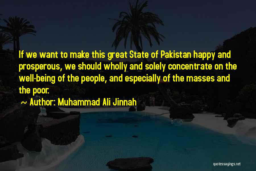 Being Happy Where You Are Quotes By Muhammad Ali Jinnah