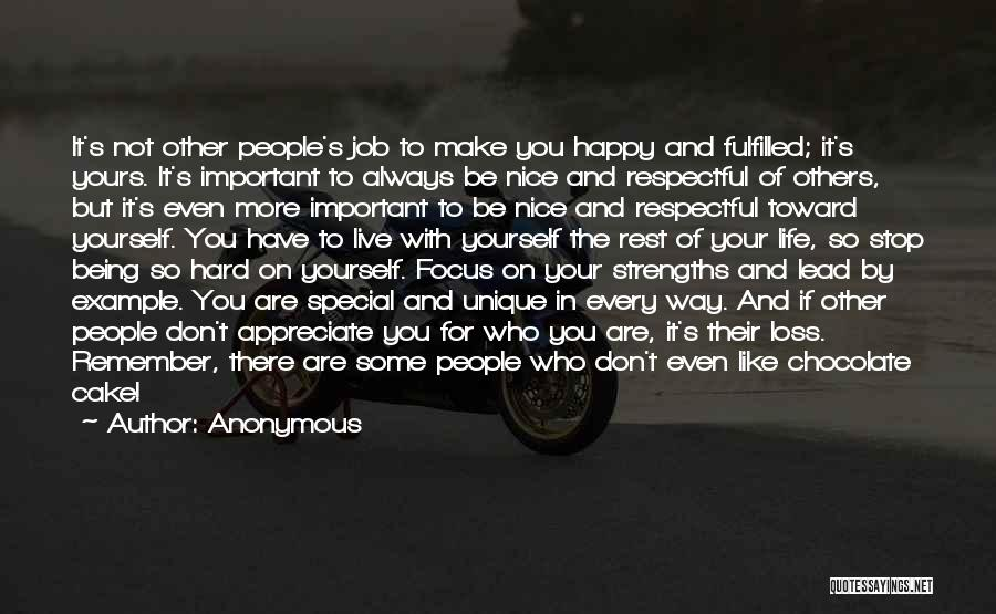 Being Happy With The Life You Have Quotes By Anonymous