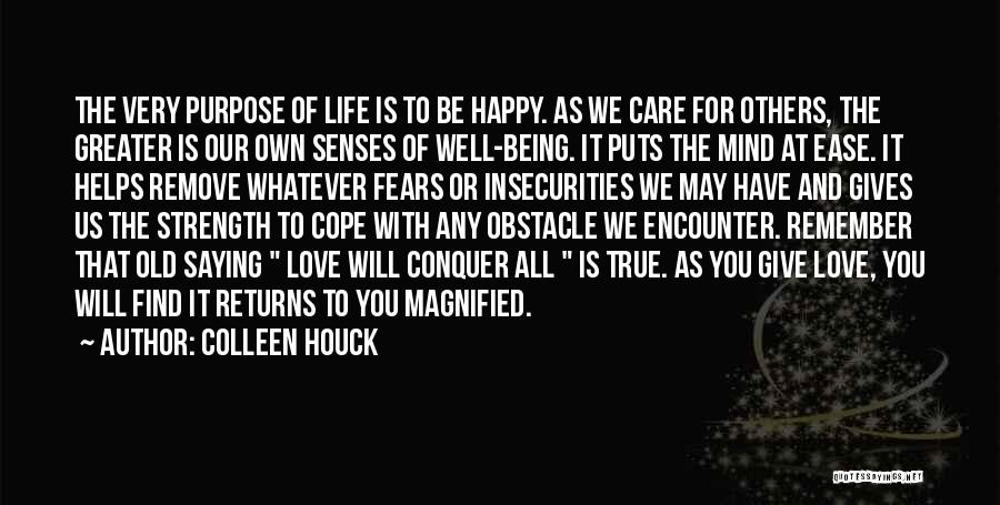 Being Happy With The Life You Have Quotes By Colleen Houck