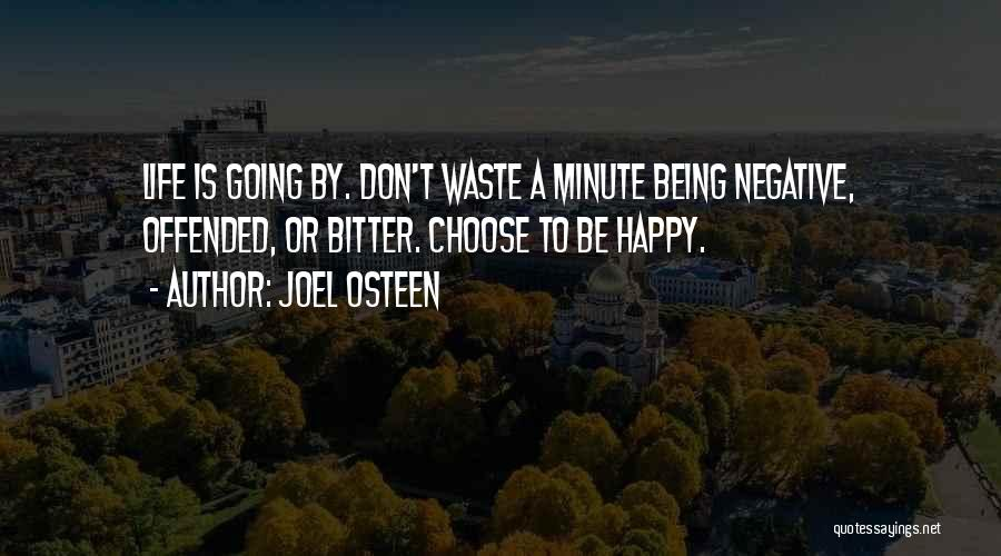 Being Happy With The Life You Have Quotes By Joel Osteen