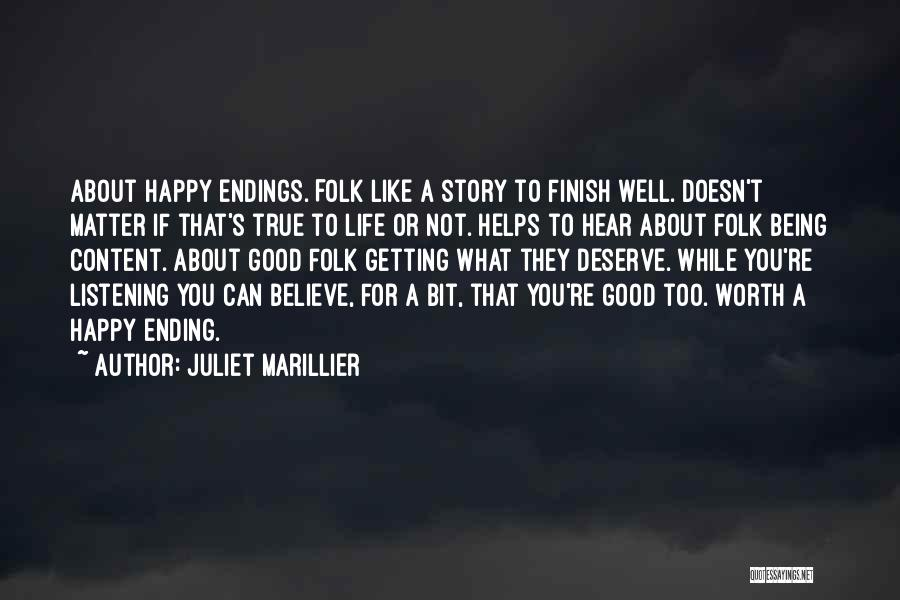 Being Happy With The Life You Have Quotes By Juliet Marillier