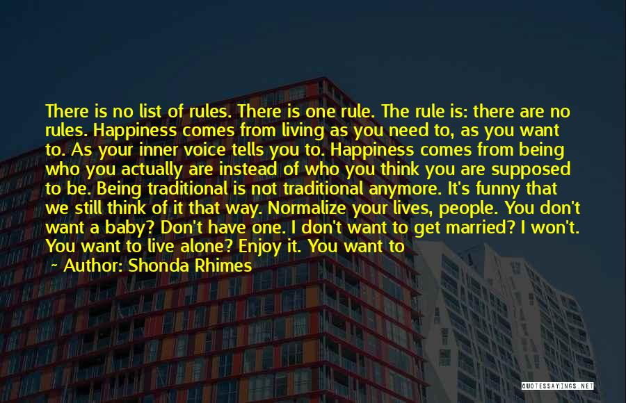 Being Happy With The Life You Have Quotes By Shonda Rhimes