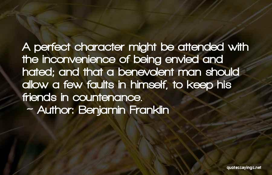Being Hated By Friends Quotes By Benjamin Franklin