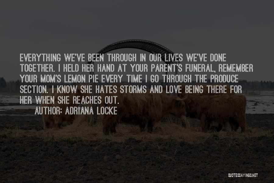 Being Held Quotes By Adriana Locke