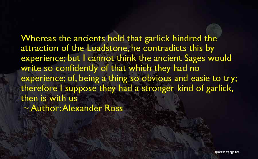 Being Held Quotes By Alexander Ross