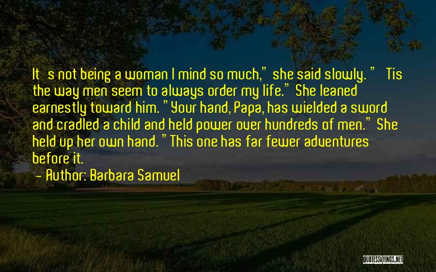 Being Held Quotes By Barbara Samuel