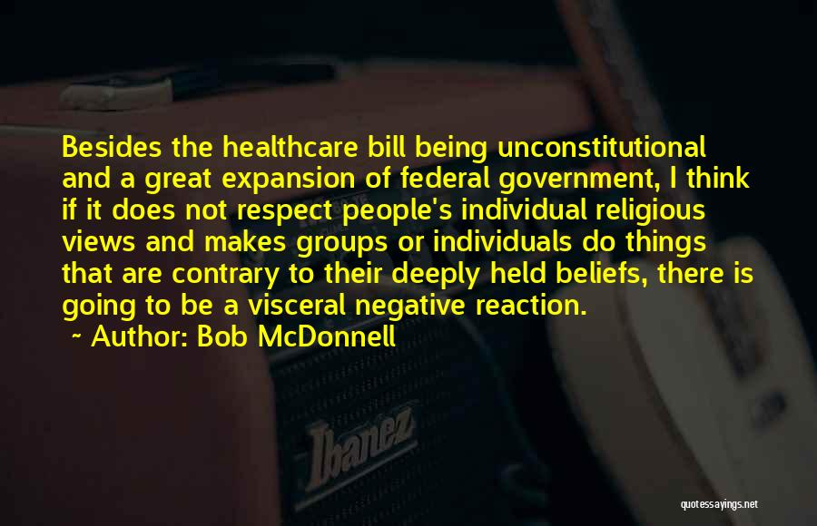 Being Held Quotes By Bob McDonnell