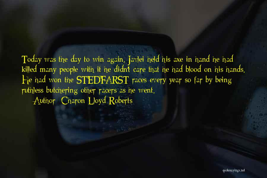 Being Held Quotes By Charon Lloyd-Roberts