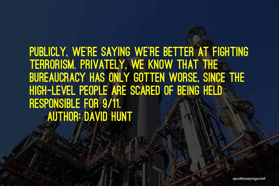 Being Held Quotes By David Hunt